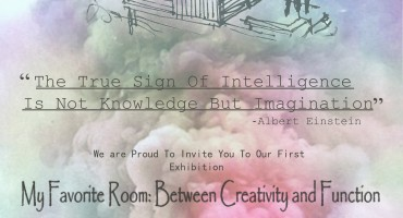 """Invitation to attend """"My favourite room between creative design and functionality """" exhibtion"""